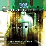 Cyberman 1.3 - Conversion | Nicholas Briggs