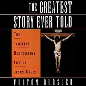 The Greatest Story Ever Told Audiobook