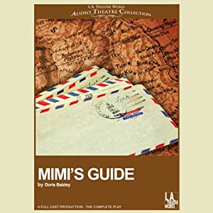 Mimi's Guide (Dramatized) | [Doris Baizley]