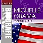 Michelle Obama. Yes she can | Achim Mantscheff