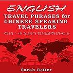 English Travel Phrases for Chinese-Speaking Travelers   Sarah Retter