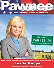 Pawnee The Greatest Town in America