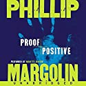 Proof Positive Audiobook by Phillip Margolin Narrated by Nanette Savard