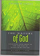 The Nature of God: Upgrading Your Image of…