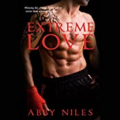 Extreme Love | Abby Niles