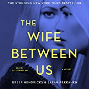 The Wife Between Us | [Greer Hendricks, Sarah Pekkanen]