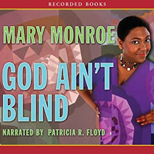 God Ain't Blind Audiobook