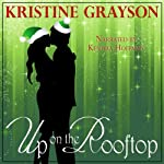 Up on the Rooftop | Kristine Grayson