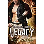 The League of Illusion: Legacy | Vivi Anna