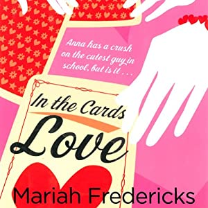 In the Cards: Love | [Mariah Fredericks]
