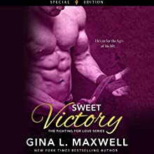 Sweet Victory Audiobook by Gina L. Maxwell Narrated by Holly Fielding