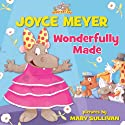 Wonderfully Made Audiobook by Joyce Meyer Narrated by Kate Russell