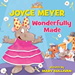 Wonderfully Made | Joyce Meyer