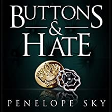 Buttons and Hate Audiobook by Penelope Sky Narrated by Samantha Cook, Michael Ferraiuolo