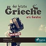 Der letzte Grieche | Aris Fioretos