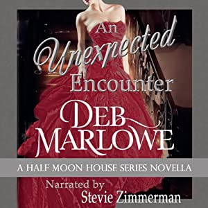 An Unexpected Encounter: Half Moon House Novella 1 (Half Moon House Series) | [Deb Marlowe]