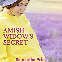 Amish Widow's Secret Audiobook by Samantha Price Narrated by Heather Henderson