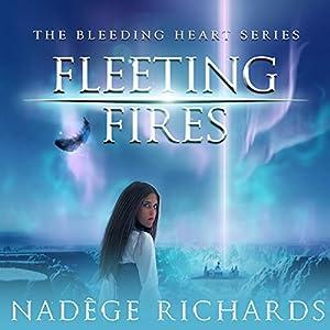Fleeting Fires Audiobook