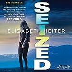 Seized | Elizabeth Heiter