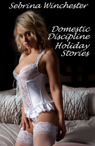 Domestic Discipline Holiday Stories