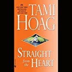 Straight from the Heart | Tami Hoag