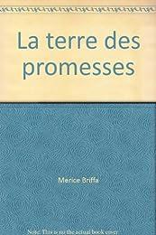 La  terre des promesses