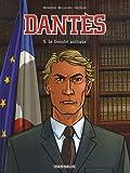 Dantès, Tome 5 : Le Complot Politique