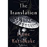 The Translation of Love by Lynne Katsukake