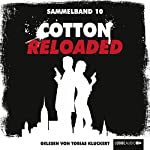 Cotton Reloaded: Sammelband 10 (Cotton Reloaded 28 - 30) | Alfred Bekker,Peter Mennigen