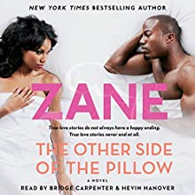 Zane's The Other Side of the Pillow (       UNABRIDGED) by Zane Narrated by Bridge Carpenter, Hevin Hanover