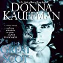 The Great Scot (       UNABRIDGED) by Donna Kauffman Narrated by Chloe Lynn
