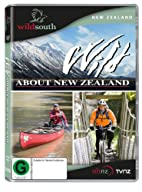 Wild About New Zealand [DVD]