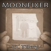 Moonfixer | [CC Tillery, Caitlyn Hunter, Christy Tillery French]