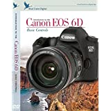 Baic Controls : Blue Crane Digital Introduction To The Canon EOS 6D Basic Controls (EOS 6D) (zBC151)