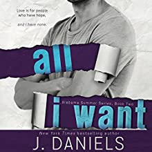 All I Want Audiobook by J. Daniels Narrated by Stella Bloom