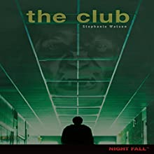 The Club Audiobook by Stephanie Watson Narrated by  Intuitive