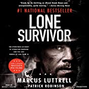 Lone Survivor: The Eyewitness Account of Operation Redwing and the Lost Heroes of SEAL Team 10 | [Marcus Luttrell, Patrick Robinson]