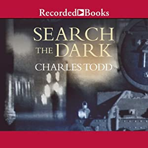 Search the Dark | [Charles Todd]