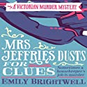 Mrs Jeffries Dusts for Clues: Mrs Jeffries, Book 2 Audiobook by Emily Brightwell Narrated by Deryn Edwards