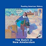 Dutch in New Amsterdam | Melinda Lilly