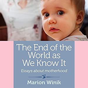The End of the World as We Know It Audiobook