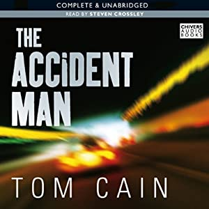 The Accident Man | [Tom Cain]