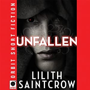 Unfallen | [Lilith Saintcrow]