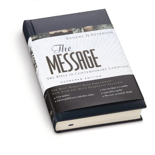 The Message: The Bible in Contemporary Language : Numbered Edition