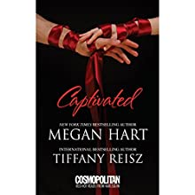 Captivated (       UNABRIDGED) by Megan Hart, Tiffany Reisz Narrated by Dana Lane, Julia Motyka