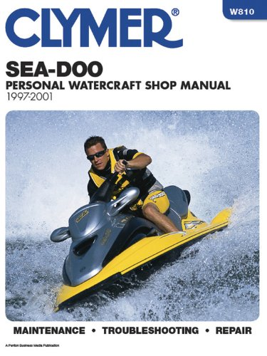 Sea-Doo Water Vehicles Shop Manual: 1997-2001 (Clymer Personal Watercraft)