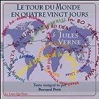 Le tour du monde en 80 jours (       UNABRIDGED) by Jules Verne Narrated by Bernard Petit