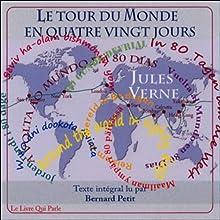 Le tour du monde en 80 jours | Livre audio Auteur(s) : Jules Verne Narrateur(s) : Bernard Petit
