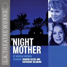'Night Mother  by Marsha Norman Narrated by Sharon Gless, Katherine Helmond