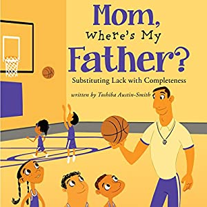 Mom, Where's My Father? Audiobook